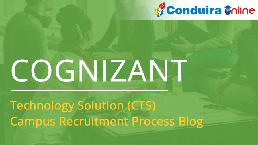 Cognizant Technology Solutions(CTS) | Campus Selection Process 2017