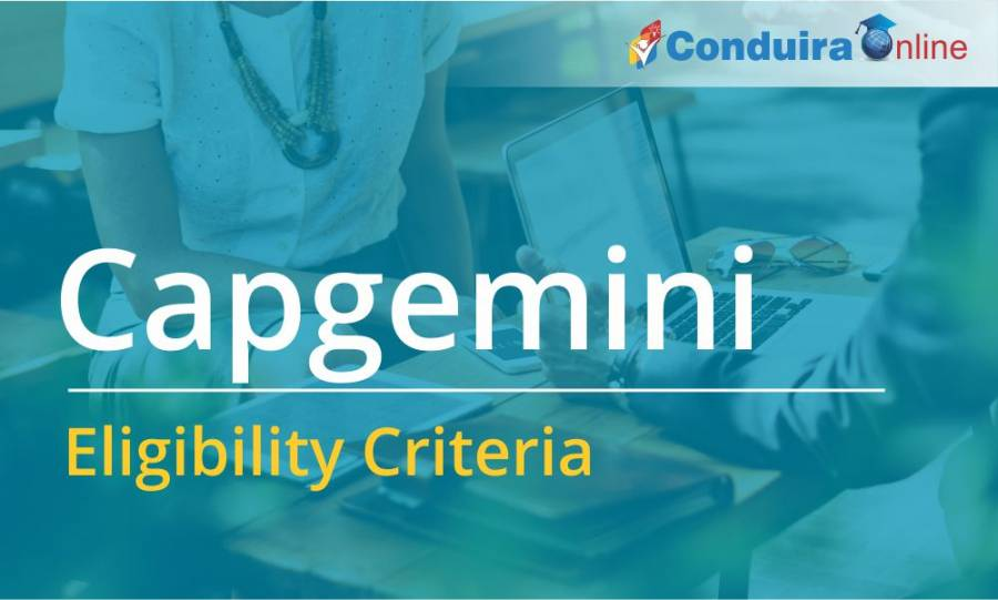 Capgemini Campus Placement - Eligibility Criteria for Fresher